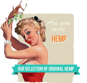 Are you more Chanvre (Hemp) ?