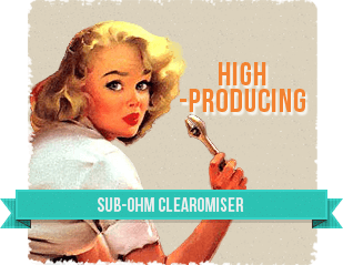 You want a clearomiser capable of reproducing a huge amount of vapour so as not to go unnoticed.